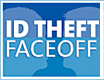 ID Theft Faceoff