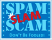 Spam Slam Scam