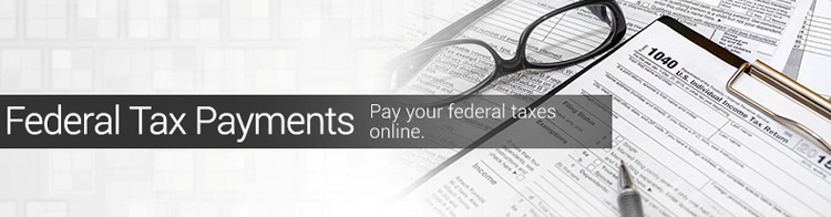 Federal TaxPayments