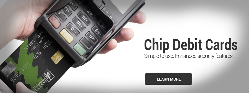 Chip Debit Cards